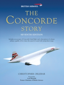 The Concorde Story, Hardback Book