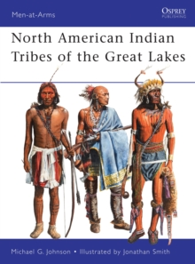 North American Indian Tribes of the Great Lakes, Paperback Book
