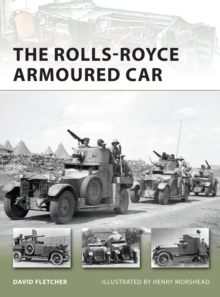 The Rolls-Royce Armoured Car, Paperback Book