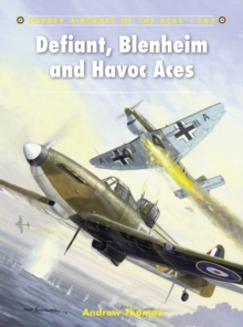 Defiant, Blenheim and Havoc Aces, Paperback Book