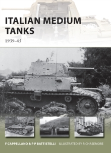 Italian Medium Tanks : 1939-45, Paperback Book