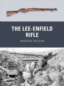 The Lee-Enfield Rifle, Paperback Book