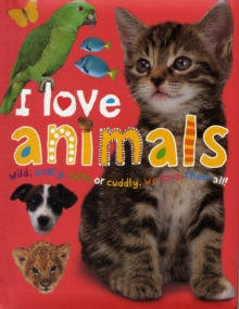 I Love Animals, Board book Book