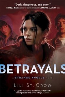 Betrayals : A Strange Angels Novel, Paperback Book
