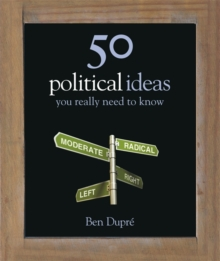 50 Political Ideas You Really Need to Know, Hardback Book
