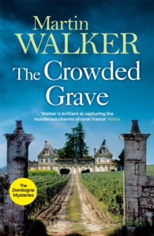 The Crowded Grave : Bruno, Chief of Police 4, Paperback Book