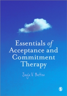 Essentials of Acceptance and Commitment Therapy, Paperback / softback Book