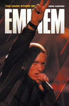 The Dark Story of Eminem, Paperback Book