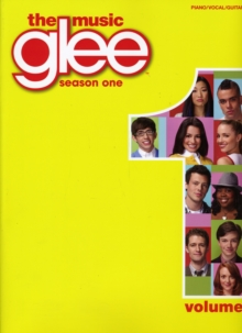 Glee Songbook : Piano/Vocal/Guitar v. 1, Paperback Book