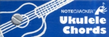 Notecracker : Ukulele Chords