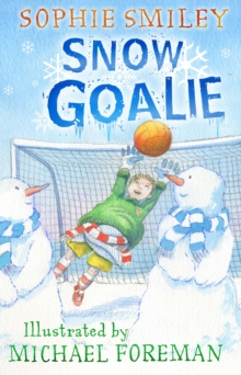 Snow Goalie, Paperback Book