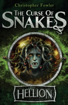 The Curse of Snakes : Hellion, Paperback Book
