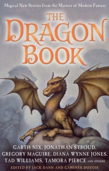 The Dragon Book: Magical Tales from the Masters of Modern Fantasy, Hardback Book