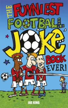The Funniest Football Joke Book Ever!, Paperback Book