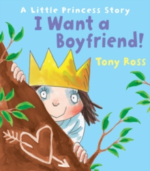 I Want a Boyfriend!, Hardback Book