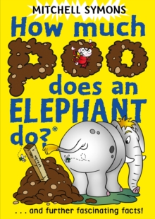 How Much Poo Does an Elephant Do?, Paperback Book