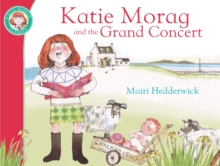 Katie Morag and the Grand Concert, Paperback Book