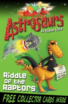Astrosaurs 1: Riddle Of The Raptors, Paperback Book
