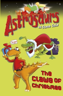 Astrosaurs 11: The Claws of Christmas, Paperback Book