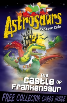 Astrosaurs 22: The Castle of Frankensaur, Paperback Book