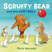 Scruffy Bear and the Lost Ball, Paperback Book
