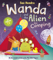 Wanda and the Alien Go Camping, Paperback Book