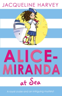 Alice-Miranda at Sea : Book 4, Paperback Book
