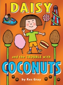 Daisy and the Trouble with Coconuts, Paperback Book