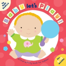 Baby, Let's Play, Board book Book