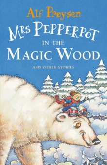 Mrs Pepperpot in the Magic Wood, Paperback Book