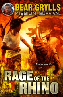Mission Survival 7: Rage of the Rhino, Paperback Book