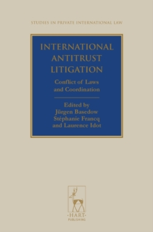 International Antitrust Litigation : Conflict of Laws and Coordination, Hardback Book