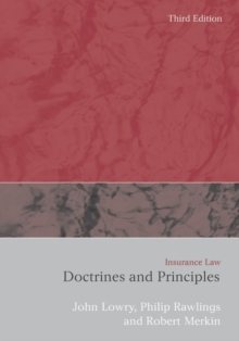 Insurance Law : Doctrines and Principles, Paperback Book