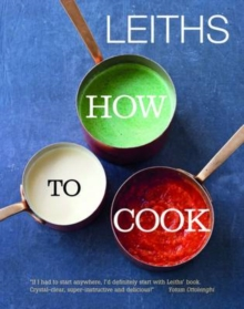 Leiths How to Cook, Hardback Book