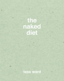 The Naked Diet, Hardback Book