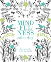 Mindfulness Colouring, Paperback Book