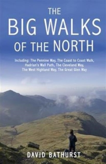 The Big Walks of the North, Paperback Book