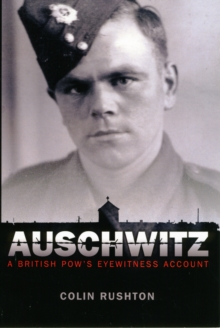 Auschwitz : A British POW's Eyewitness Account, Paperback Book