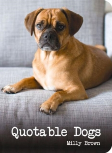 Quotable Dogs, Hardback Book