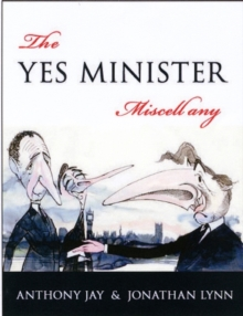 Yes Minister Miscellany, Hardback Book