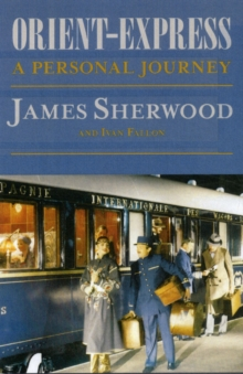 The Orient Express, Hardback Book