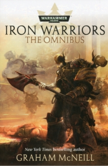 Iron Warriors : The Omnibus, Paperback Book