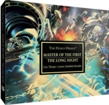Horus Heresy: Master of the First : And the Long Night, CD-Audio Book