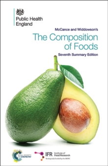 McCance and Widdowson's The Composition of Foods : Seventh Summary Edition, Paperback Book