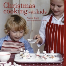 Christmas Cooking with Kids, Hardback Book