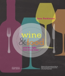 Wine & Food : Pick the Right Wine Every Time, Hardback Book