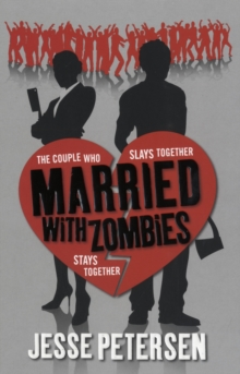 Married with Zombies, Paperback Book
