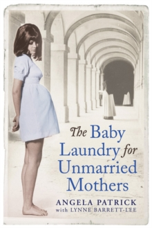 The Baby Laundry for Unmarried Mothers, Paperback Book