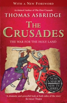 The Crusades : The War for the Holy Land, Paperback Book