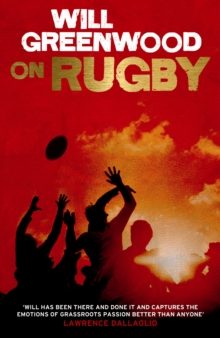Will Greenwood on Rugby, Hardback Book